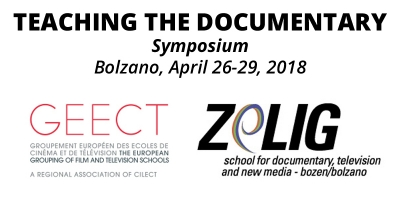 Teaching the Documentary Symposium - Bolzano, April 26-29, 2018